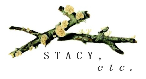 Stacy, etc.